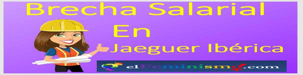 brecha-salarial-de-genero-en-jaeguer-iberica