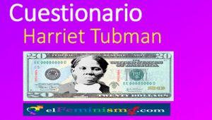 cuestionario-harriet-tubman-abolicionista-antiesclavista-sufragista-