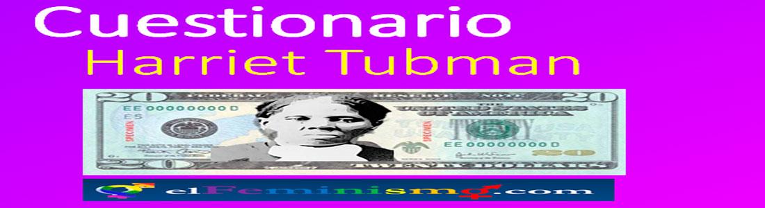 cuestionario-Harriet-Tubman-abolicionista-antiesclavista-sufragista