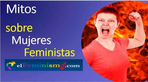3-mitos-sobre-las-mujeres-feministas