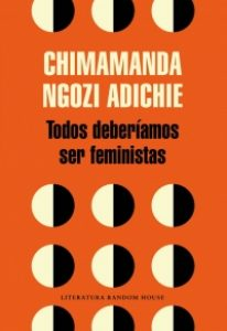 Chimamanda Ngozi todos deberíamos ser feministas