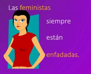 las-feministas-siempre-esatn-enfadadas