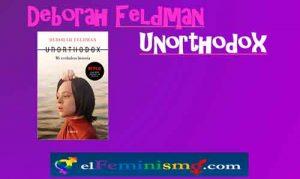 libro-unorthodox-Deborah-Feldman