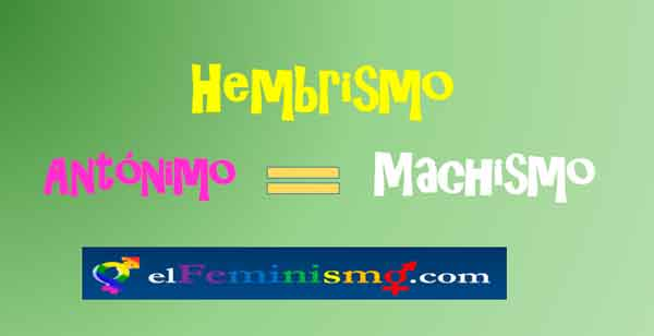 hembrismo-antonimo-de-machismo