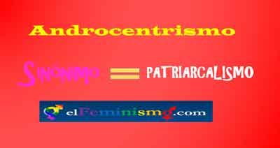 androcentrismo-sinonimo