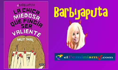 barbijaputa-la-chica-miedosa-que-fingia-ser-valiente