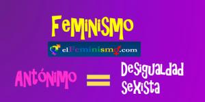 feminismo-es-antonimo-de-desigualdad