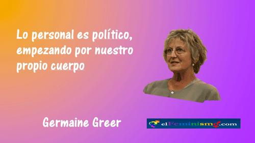 lo-personal-es-politico-empezando-pr-nuestro-cuerpo-germaine-greer