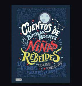 libro-cuentos-de-buenas-noches-para-ninas-rebeldes-elena-favilli