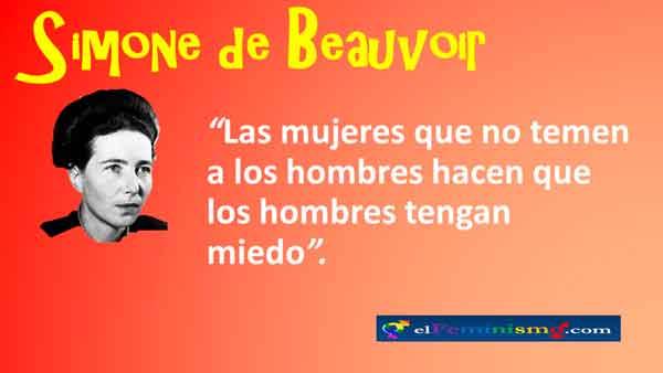 simone-de-beauvoir-frase-las-mujeres-no-temen-a-los-hombres